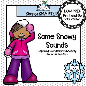 Same Snowy Sounds:  LOW PREP Same Beginning Sounds Sorting Activity