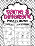 Same and Different Practice Sheets