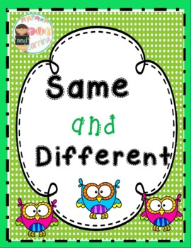 Same and different Early Childhood Learning center