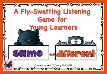 Same or Different - A Fly Swatting Listening Game for Young Learners