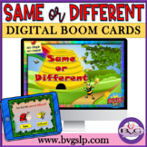 Same or Different BOOM CARDS NO PREP NO PRINT - Teletherapy