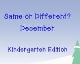 Same or Different? December