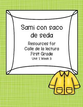 Sami con saco de seda -Calle de la lectura- Unit 1 Week 3