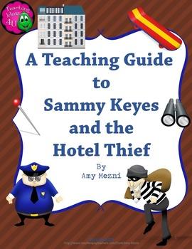 Sammy Keyes & the Hotel Thief Complete Novel Study Teachin
