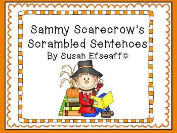 Literacy Center - Sammy Scarecrow's Scrambled Sentences - Word Work