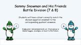 Sammy Snowman & Friends Battle Division (7&8)