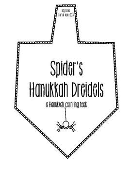 Spider's  Dreidels: A Hanukkah Counting Book