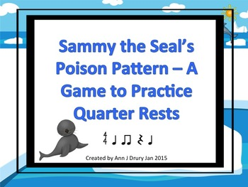Sammy the Seal's Poison Pattern - A Rhythm Game to Practice Quarter Rests