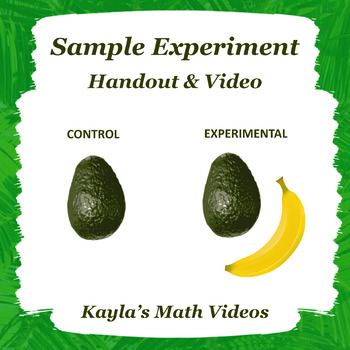 Sample Experiment with Control Group & Experimental Group - Ripening Avocados