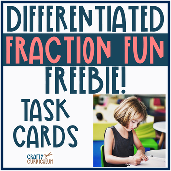 Sample Fraction Task Cards Freebie Differentiated