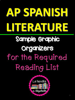 Sample Graphic Organizers for AP Spanish Literature and Culture Reading List