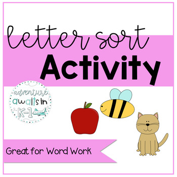 Sample Letter Sort Activity