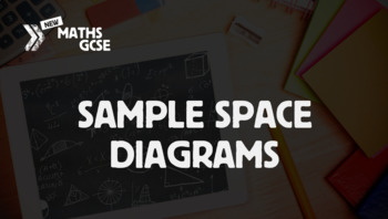 Sample Space Diagrams - Complete Lesson