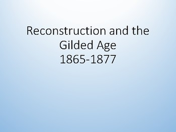 Sample US History Full Year Curriculum:  Reconstruction