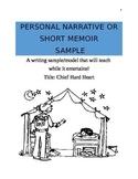 Sample or Teaching Model of a Personal Narrative or Personal Memoir