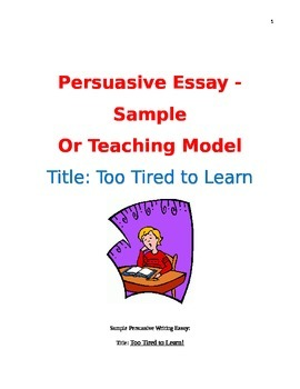 Sample or Teaching Model of a Persuasive Essay with Rubric