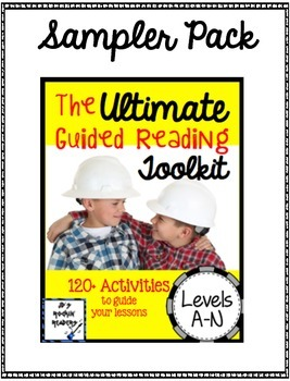 Sampler Pack:  The Ultimate Guided Reading Toolkit