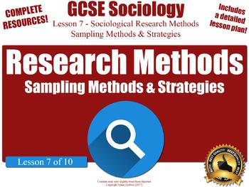Sampling Methods & Strategies - Research Methods (GCSE Sociology L7/10)