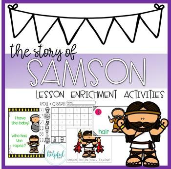 Samson ~ Lesson Enrichment Activities