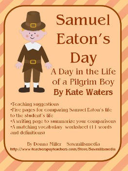 Samuel Eaton's Day - Comparing Life Today to Life as a Pilgrim Child