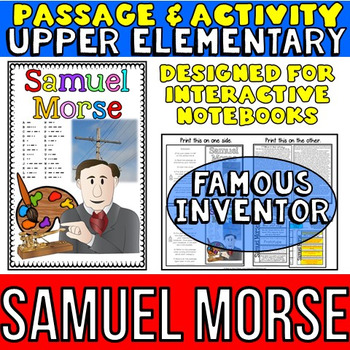 Samuel Morse Biography Reading Passage:  Inventors Interactive Notebook Activity