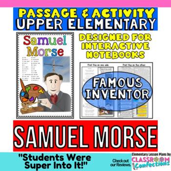 Samuel Morse Biography Reading Passage:  Inventors Interactive Notebook Activity