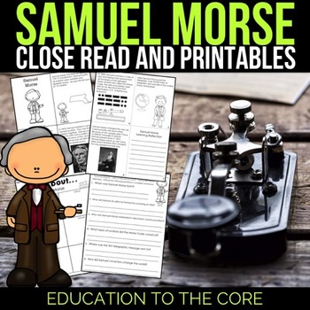 Samuel Morse Reading Passage and Activities