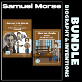 Samuel Morse Biography and Inventions Bundle