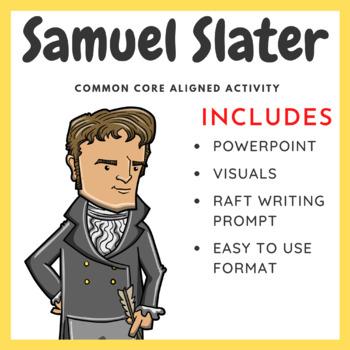 Samuel Slater Activity - Common Core Aligned Activity