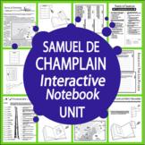 Samuel Champlain New World Explorer Interactive Notebook Unit