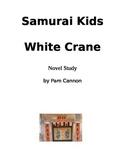 Samurai Kids White Crane Novel Study