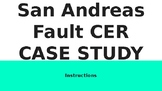 San Andreas Fault CER Case Study PowerPoint Student Instructions