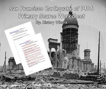 San Francisco Earthquake of 1906 Primary Source Worksheet