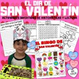 San Valentin :  Math and Literacy Fun In Spanish