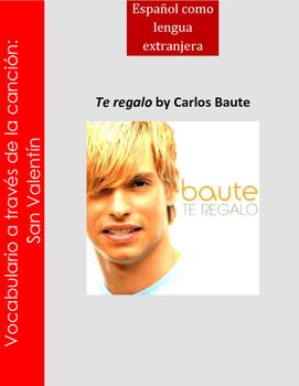 San Valentin cancion song/ Te regalo Carlos Baute/Valentine's Day