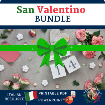 San Valentino - Resources for Saint Valentine's Day in Italian