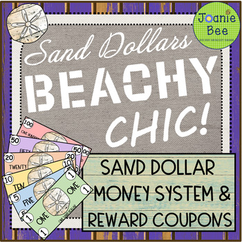 Classroom Money Rewards System (Sand Dollars, Reward Coupons & MORE!)