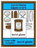Sand Glass - Cut & Paste Craft - Super Easy Perfect for Pr