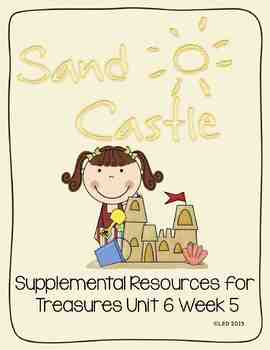 Sandcastle- Supplemental Resources for Treasures First Grade