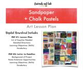 Sandpaper + Chalk Pastel Art Lesson Plan (Perfect for Art & Sensory Lessons)