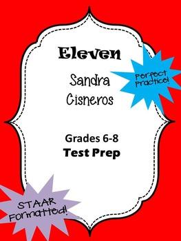 """Sandra Cisnero's """"Eleven"""" STAAR formatted questions"""