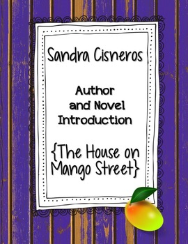 Sandra Cisneros PowerPoint: Introduction to The House on Mango Street