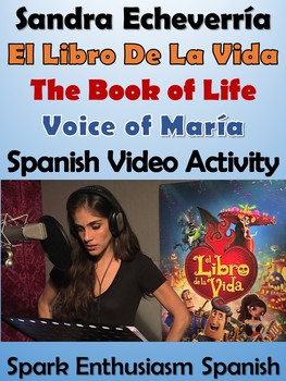 EL Libro de la Vida Actress Sandra Echeverria plays Maria,Spanish Video Activity