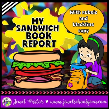Creative Book Report (Sandwich Template and Rubric)