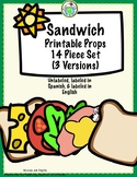 Sandwich Printable Props 14 Piece Set Unlabeled, Labeled in English, Spanish