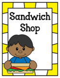 Sandwich Shop (Dramatic Play)