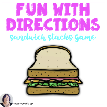 Giving and Following Directions Sandwich Stacks Game for Speech Therapy