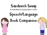 Sandwich Swap Speech/Language Book Companion