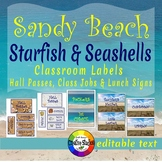 Sandy Beach - Starfish & Seashells - Hall Passes, Classroom Jobs & Lunch Signs