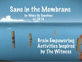 Sane in the Membrane: Brain Empowering Activities